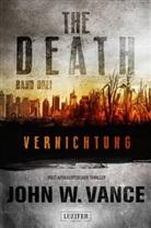John W Vance, John W. Vance - THE DEATH - Vernichtung