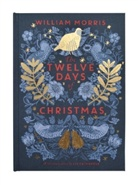 William Morris, Unknown, Liz Catchpole - The Twelve Days of Christmas