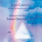 Swami Omkarananda, Michael Hozzel - Jesus Christus, wie ich Ihn kenne und erfahren – 2 Audio CDs (Hörbuch)