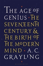 A C Grayling, A. C. Grayling - The Age of Genius