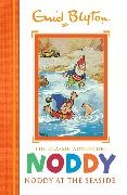 Enid Blyton,  Noddy - Noddy Classic Storybooks: Noddy at the Seaside - Book 7