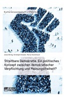 Jona Döring, Jonas Döring, Christop Dressler, Christoph Dressler, Mari Hummitzsch, Marius Hummitzsch - Streitbare Demokratie