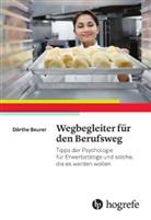 Dörthe Beurer, Sigri Weber, Sigrid Weber - Wegbereiter für den Berufsweg