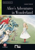 Lewi Carroll, Lewis Carroll, Gina D B Clemen - Alice's Adventures in Wonderland, w. Audio-CD