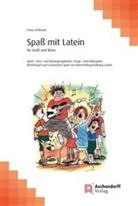 Franz Schlosser - Spaß mit Latein für Groß und Klein