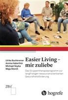Ulrike Buchkerner, Ulrik Buchkremer, Ulrike Buchkremer, Annin Haberthür, Annina Haberthür, Michae Soyka... - Easier Living - mir zuliebe