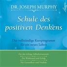 Dr Joseph Murphy, Dr. Joseph Murphy, Joseph Murphy, Joseph (Dr.) Murphy, Carsten Fabian - Schule des positiven Denkens, 3 Audio-CDs (Hörbuch)