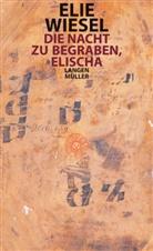 Elie Wiesel - Die Nacht zu begraben, Elischa