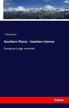 Anonymus - Southern Plants - Southern Homes