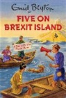 Eni Blyton, Enid Blyton, Bruno Vincent - Five on Brexit Island