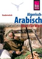Daniel Krasa - Reise Know-How Sprachführer Algerisch-Arabisch - Wort für Wort