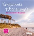 Heidi Bauer, Anja Bech, Anke Benstem, Wolfhart Berg, Birgit Bock-Schröder, Gisela Buddée... - Holiday Reisebuch: Entspannte Wochenenden
