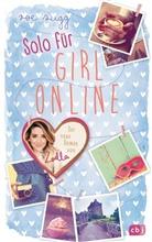 Zoe Sugg, Zoe Sugg alias Zoella - Solo für Girl Online