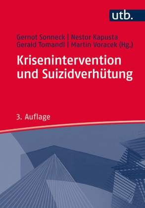 Nestor Kapusta, Gernot Sonneck, Geral Tomandl, Nesto Kapusta, Nestor Kapusta, Gernot Sonneck... - Krisenintervention und Suizidverhütung