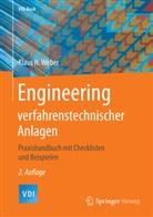Klaus H Weber, Klaus H. Weber - Engineering verfahrenstechnischer Anlagen