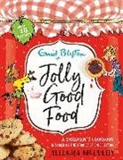 Mark Beech, Eni Blyton, Enid Blyton, Allegra McEvedy - Jolly Good Food