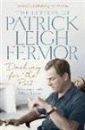 Patrick Leigh Fermor, Patrick Leigh Fermor, Adam Sisman - Dashing for the Post