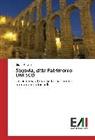 Gloria Borello - Segovia, città Patrimonio UNESCO