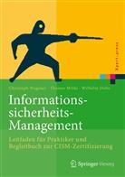 Wilhelm Dolle, Thoma Milde, Thomas Milde, Christop Wegener, Christoph Wegener - Informationssicherheits-Management