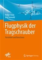 Holge Duda, Holger Duda, Jörg Seewald - Flugphysik der Tragschrauber