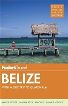 FODORS TRAVEL GUIDES, Fodor's Travel Guides, Fodor's Travel Guides - Belize