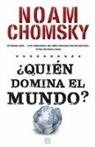 Noam Chomsky, Javier Guerrero - Quien domina el mundo?/ Who Rules the World?
