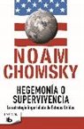 Noam Chomsky - Hegemonia o supervivencia: La estrategia imperialista de estados