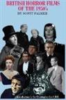 Scott Palmer, Scott V. Palmer - British Horror Films of the 1950s