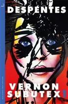 Virginie Despentes - Vernon Subutex. .1