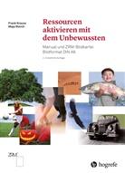 Fran Krause, Frank Krause, Maja Storch - Ressourcen aktivieren mit dem Unbewussten