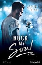 Jamie Shaw - Rock my Soul