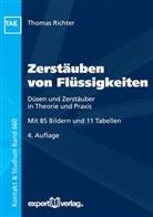 Thomas Richter, Wilfried J. Bartz, Wilfrie J Bartz - Zerstäuben von Flüssigkeiten