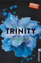 Carlan, Audrey Carlan - Trinity - Bittersüße Träume