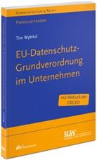 Tim Wybitul - EU-Datenschutz-Grundverordnung im Unternehmen