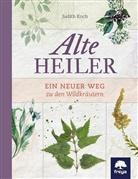 Judith Koch - Alte Heiler