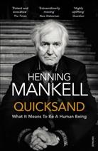 Henning Mankell - Quicksand