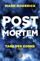 Mark Roderick - Post Mortem - Tage des Zorns