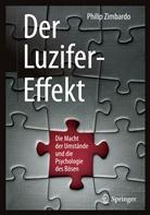 Philip Zimbardo, Philip G Zimbardo, Philip G. Zimbardo - Der Luzifer-Effekt