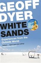 Geoff Dyer - White Sands