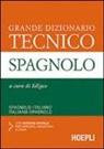 Edigeo - Grande dizionario tecnico spagnolo. Spagnolo-italiano, italiano-spagnolo. Con CD-ROM