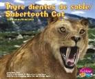 Helen Frost, Jon Hughes - Tigre Dientes de Sable/Sabertooth Cat