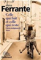 Elena Ferrante - L'amie prodigieuse. Volume 3, Celle qui fuit et celle qui reste : époque intermédiaire