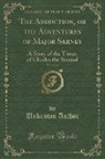 Unknown Author - The Abduction, or the Adventures of Major Sarney, Vol. 1 of 3