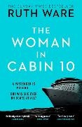 Ruth Ware - The Woman in Cabin 10