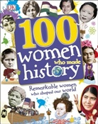 DK - 100 Women Who Made History