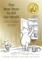 Pau Bright, Paul Bright, A. A. Milne, Alan A Milne, Alan Alexander Milne, Kate Saunders... - Winnie the Pooh: The Best Bear in all the World