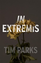Tim Parks - In Extremis