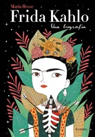 Maria Hess, Maria Hesse, María Hesse - Frida Kahlo: Una biografia / Frida Kahlo: A Biography