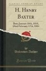 Unknown Author - H. Henry Baxter