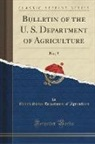 United States Department Of Agriculture - Bulletin of the U. S. Department of Agriculture